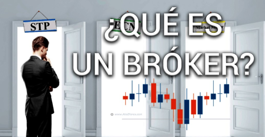qué es un bróker, broker trading, que es broker, ayuda para elegir un bróker, ayuda para elegir bróker, broker que es, trading brokers