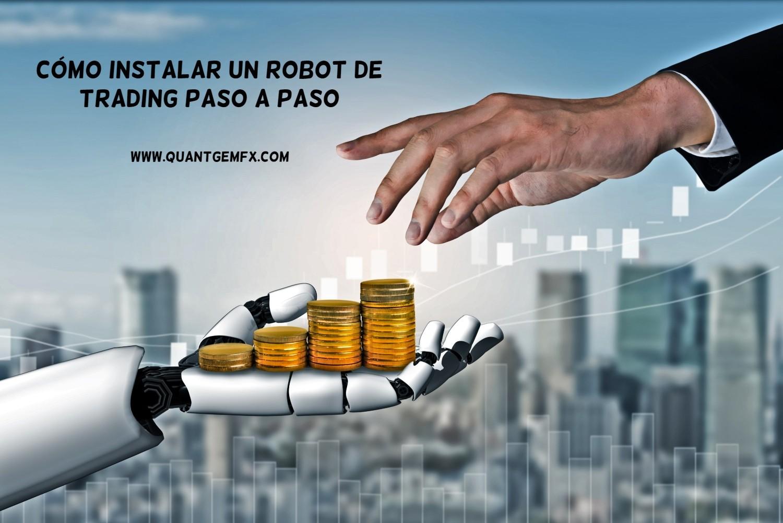 cómo instalar un robot de trading paso a paso